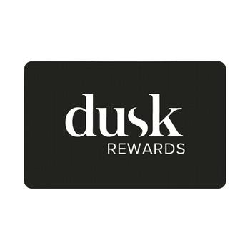dusk Rewards membership - just $10 for 2 years.